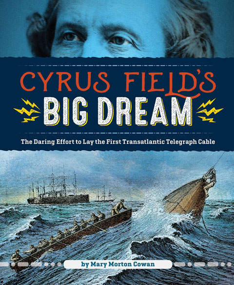 Cyrus Field's Big Dream cover